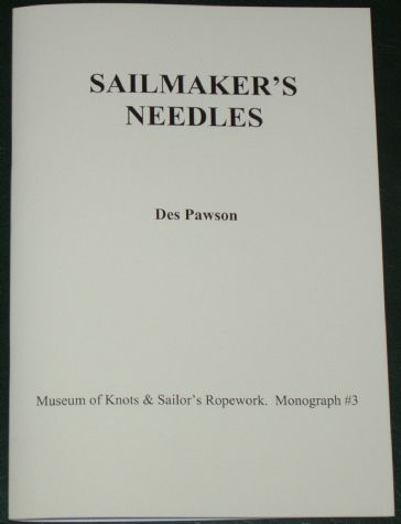 Sailmaker's Needles, by Des Pawson